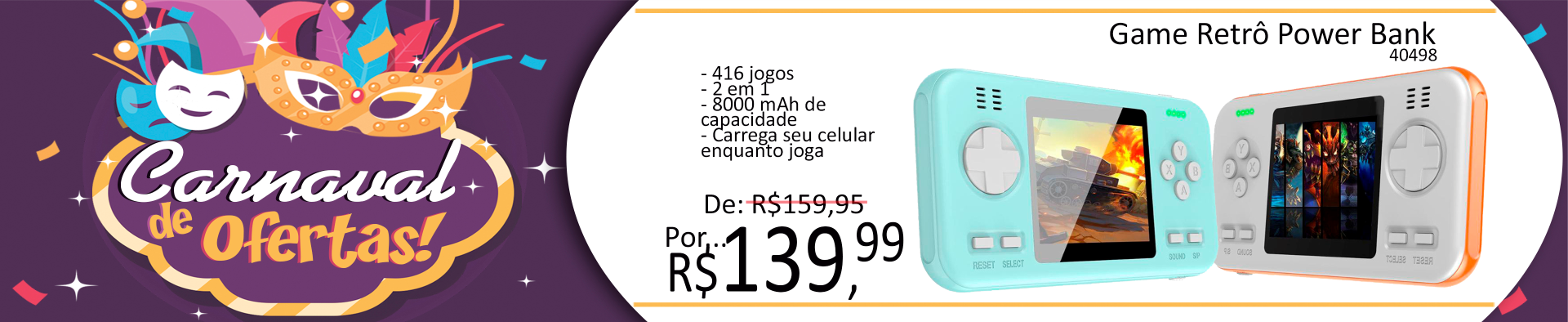 Banner Topo 1920X394 Carnaval - Game Retrô Power Bank