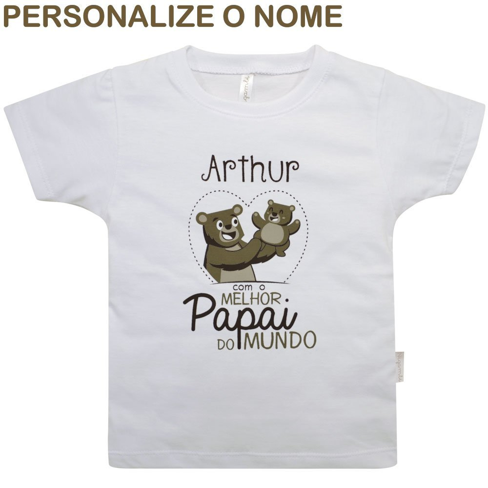 Camiseta Primeiros Passos Melhor Papai do Mundo Personalizado Nigambi Branco Menino