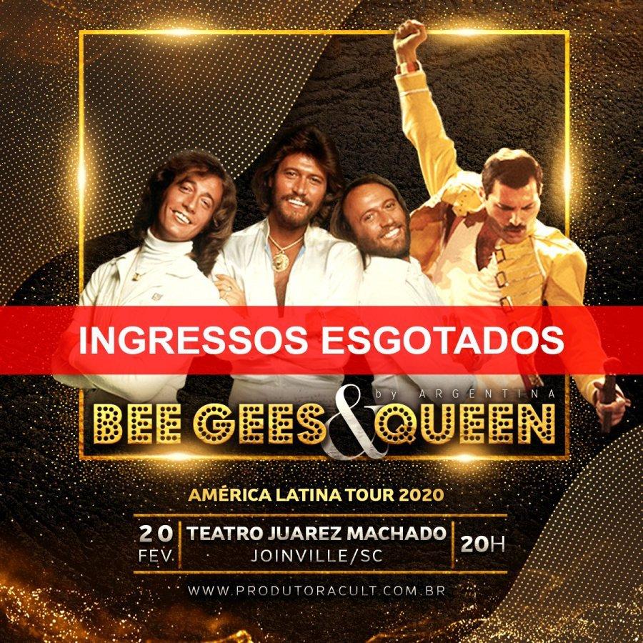 BEE GEES & QUEEN [Joinville] ESGOTADO!