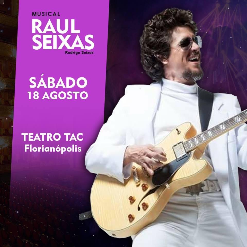 Musical RAUL SEIXAS [Floripa]