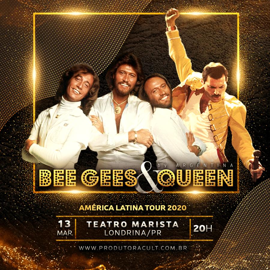 BEE GEES & QUEEN [Londrina]
