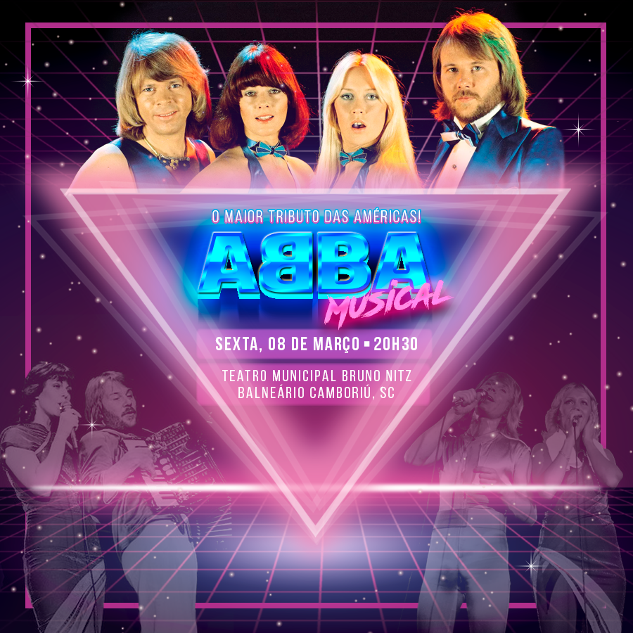 Musical ABBA [Balneário Camboriú] INGRESSOS ESGOTADOS