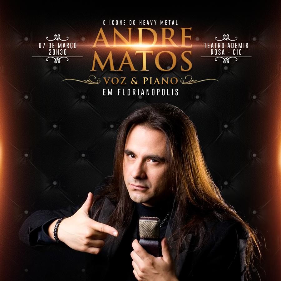 ANDRE MATOS [Florianópolis] INGRESSOS ESGOTADOS