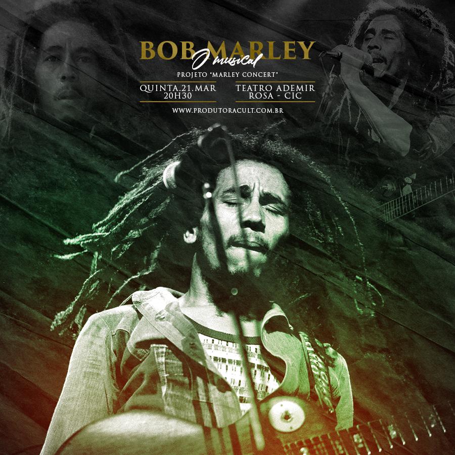 BOB MARLEY o musical [Florianópolis]