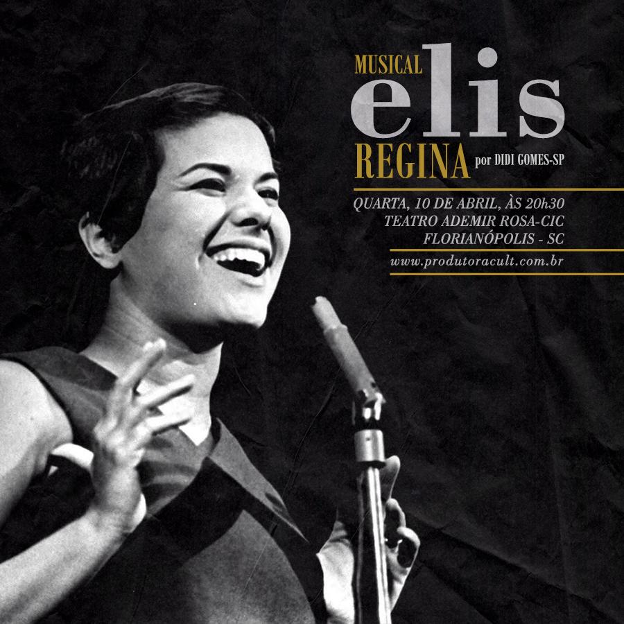 Musical Elis Regina [Florianópolis]