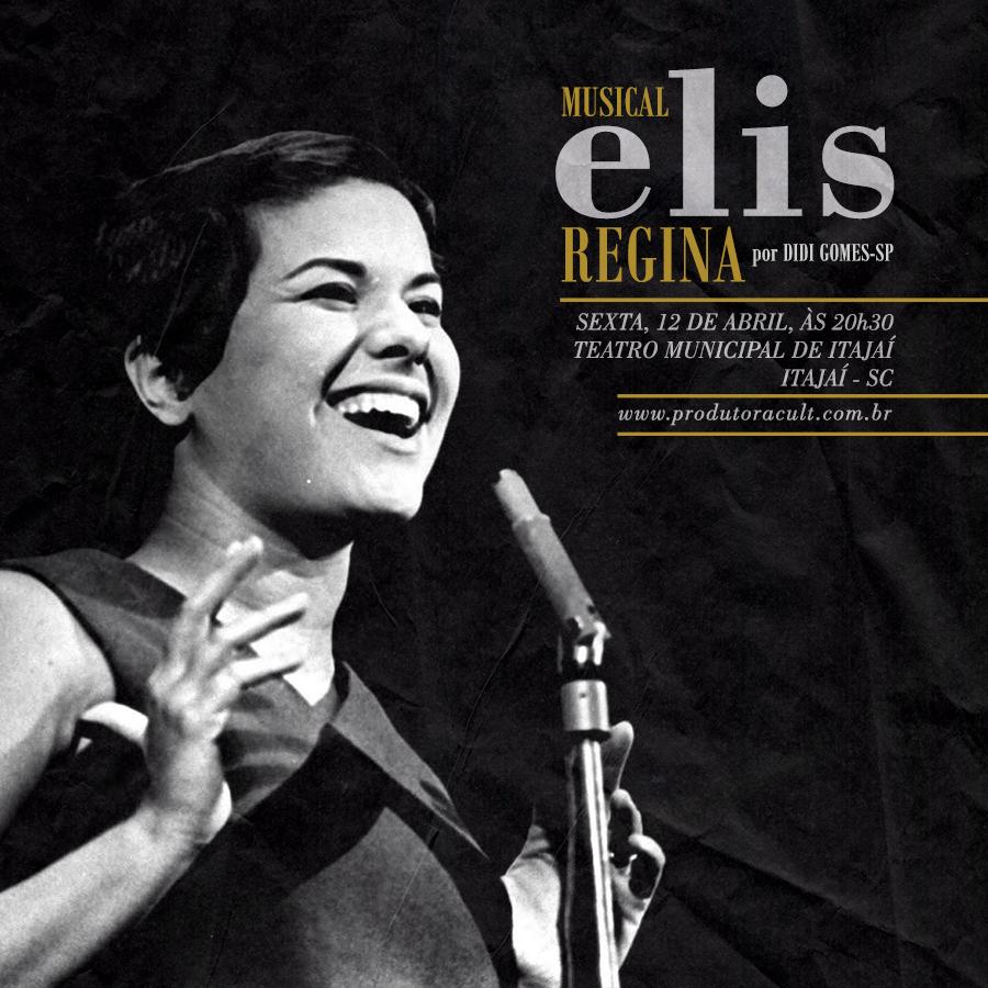 Musical ELIS REGINA [Itajaí]