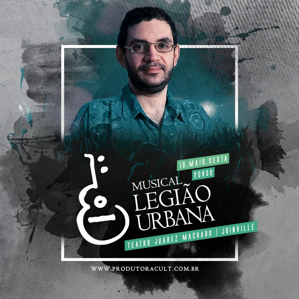 Musical LEGIÃO URBANA [Joinville]