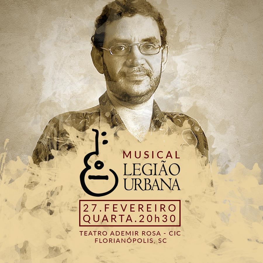 Musical LEGIÃO URBANA [Florianópolis]