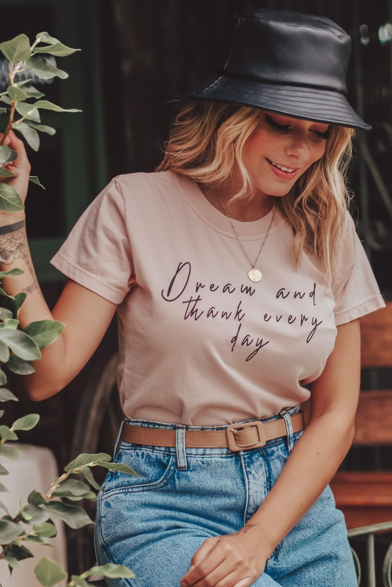 T-SHIRT SLIM DREAM AND THANK EVERY DAY