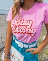 T-SHIRT STAY STRONG