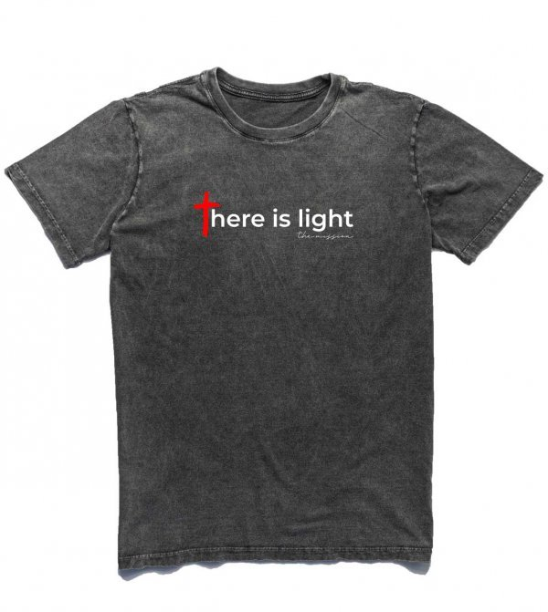 CAMISETA  - THERE IS LIGHT BY THE MISSION