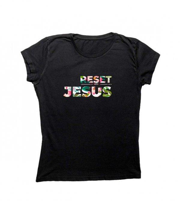 CAMISETA BABYLOOK PRETA - RESET WITH JESUS - ESTAMPA COLORIDA