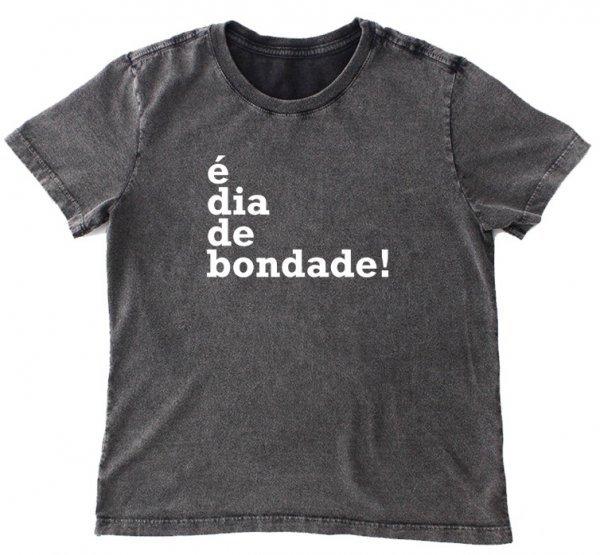 CAMISETA INFANTIL - É DIA DE BONDADE BY PITADAS DE SAL
