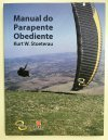 Livro Manual do Parapente Obediente
